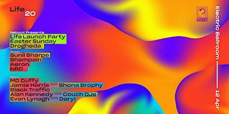 Reboot presents : Life launch party w/ Sunil Sharpe & Shampain tickets