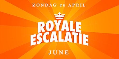 Royale Escalatie    JUNE tickets