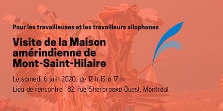 Activité annulée - Visite de la Maison amérindienne au Mont Saint-Hilaire billets