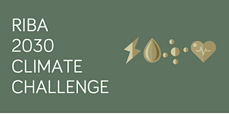 Meeting the RIBA 2030 Climate Challenge Targets: The Ultimate Toolkit for Architects tickets