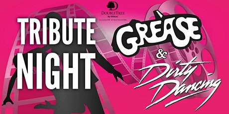 Grease & Dirty Dancing Tribute Night tickets