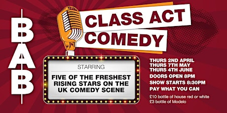 Class Act Comedy (May) tickets