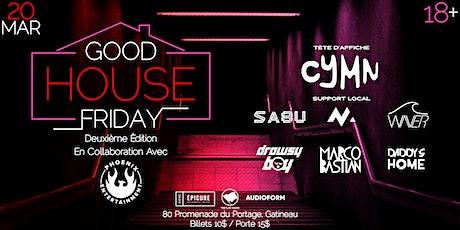 Good House Friday (Deuxième Édition) tickets
