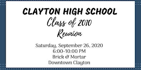 Clayton High School Class of 2010 Reunion tickets