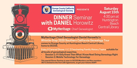 OCCGS Dinner Seminar with Daniel Horowitz, MyHeritage Chief Genealogist tickets