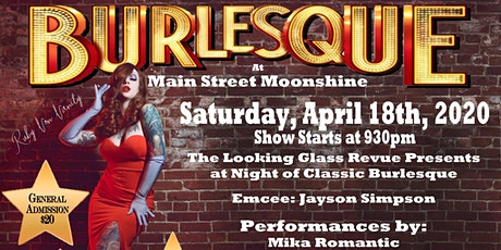 Burlesque Night at Main Street Moonshine tickets