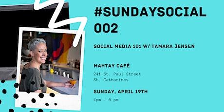 #SundaySocial 002 | Social Media 101 tickets