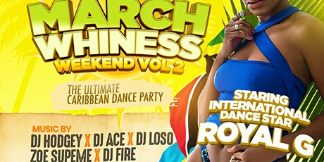 Marchwhiness Weekend Vol2 tickets