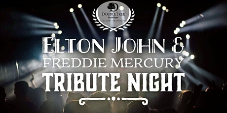 Elton John & Freddie Mercury Tribute Night tickets