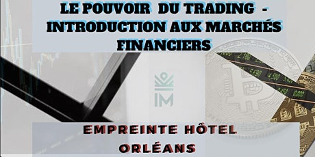 LE POUVOIR DU TRADING - INTRODUCTION  billets