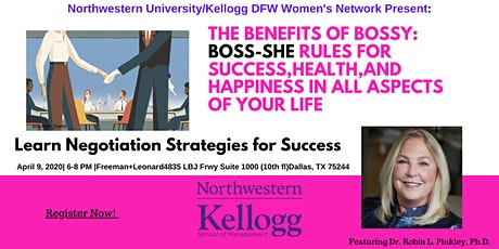 """""""The Benefits of Bossy""""Negotiation and Leadership Rules for Success tickets"""