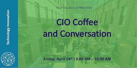 CIO Coffee and Conversation tickets