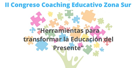 II Congreso de Coaching Educativo Zona Sur entradas