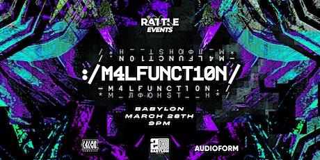 MALFUNCTION tickets