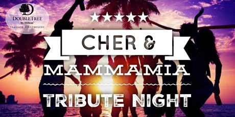 Cher & Mamma Mia  Tribute Night tickets