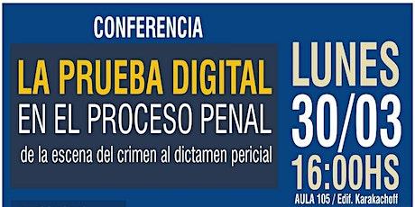 """""""La Prueba Digital en el Proceso Penal; de la escena del crimen al dictamen pericial"""" entradas"""
