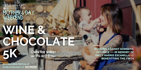 Girls with Grit Mother's Day Weekend Wine & Chocolate 5K tickets