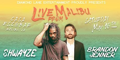 Shwayze & Brandon Jenner Live From Malibu- Sat- Sept-12 tickets