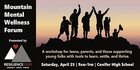 Mountain Mental Wellness Forum tickets