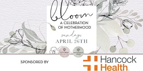 Bloom: A Celebration of Motherhood tickets