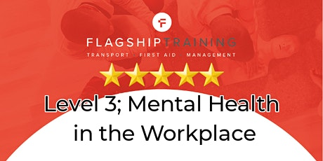 Mental Health in the Workplace Level 3 tickets