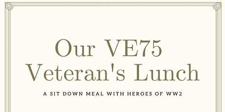 Mirfield VE75 Celebrations : Veterans Lunch  - 3 Course 1940's Meal tickets