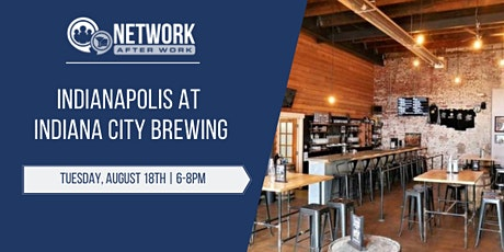 Network After Work Indianapolis at Indiana City Brewing tickets