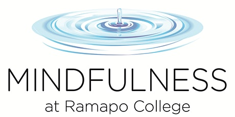 Free Weekly Meditation--Daytime Sessions at the Mindfulness at Ramapo College tickets