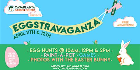 Casaplanta's Easter Eggstravaganza 2020! tickets