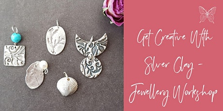 Get Creative with Silver Clay ~ May tickets