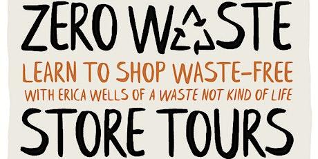 Zero Waste Store Tour tickets