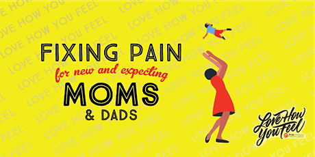 Fixing Pain for New and Expecting Moms (and Dads) tickets