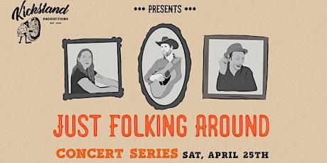 Just Folking Around Concert Series tickets