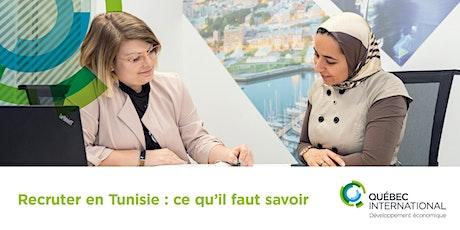 Recruter en Tunisie - Ce qu'il faut savoir billets