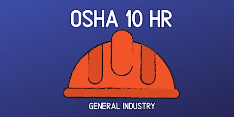 OSHA 10 Hour - General Industry tickets