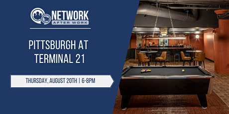 Network After Work Pittsburgh at Terminal 21 tickets