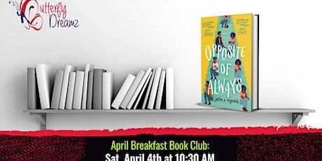 May (Virtual) Breakfast Book Club: Opposite of Always tickets