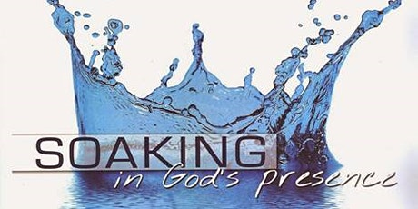 A Worship 'Soaking' Experience tickets