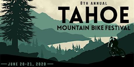 2020 Tahoe Mountain Bike Festival tickets
