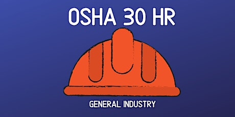 OSHA 30 Hour - General Industry - Weekends tickets