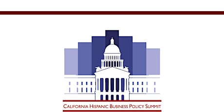 California Hispanic Business Policy Summit 2020 tickets
