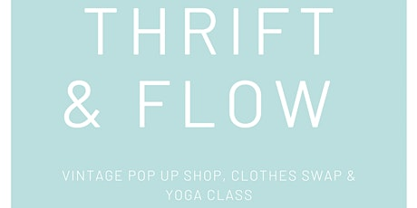 Thrift and Flow  tickets