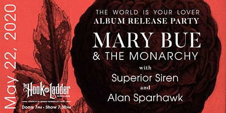 Mary Bue & The Monarchy Album Release with Superior Siren and Alan Sparhawk tickets