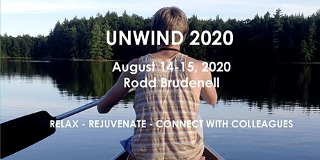 Unwind 2020 - Relax, Rejuvenate and Connect with Colleagues tickets