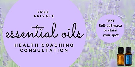 Free Online Essential Oils Health Coaching Consultation (by appointment) tickets