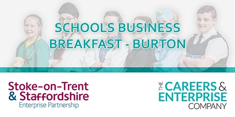 School Business Breakfast Burton tickets