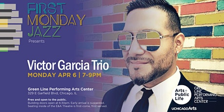 CANCELLED: First Monday Jazz presents Victor Garcia Trio tickets