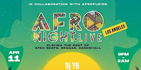 AFRONIGHTLIVE: 3 - ANNUAL AFROBEATS NIGHT, DTLA tickets