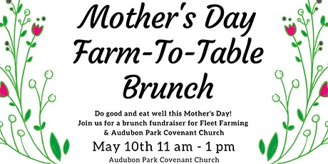Mother's Day Farm-To-Table Brunch tickets