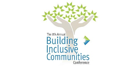 The 8th Annual Building Inclusive Communities tickets